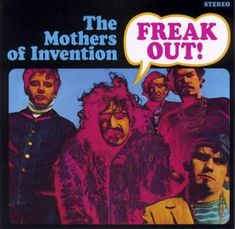 FreakOut! (1966), the debut album of The Mothers of Invention.