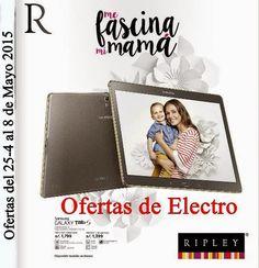 Ofertas de Electro Ripley Dia de la Madre 2015. Catalogo de la tienda Ripley de Peru.