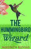 The Hummingbird Wizard: Book One, The Annie Szabo Series (The Annie Szabo Mystery Series 1) - http://www.johnsbooksandhobbies.com/the-hummingbird-wizard-book-one-the-annie-szabo-series-the-annie-szabo-mystery-series-1/