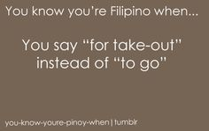 from You Know You're Filipino If… A Filipino Primer