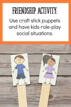 To teach your students about friendship, give them craft stick puppets!  Talk about tricky social situations (like pushing in line, or needing to share one toy) and have them act out positive responses with their puppets.  Great for the beginning of the school year, or any time your kids need a refresher!