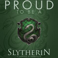 Sure am! Slytherin Pride!