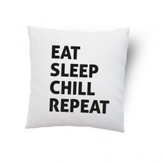 Kussenhoesje 'Eat Sleep Chill Repeat' #suededesign