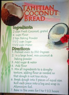 Tahitian Coconut bread Recipe! They use this at the PCC in Hawaii.  Got to try this one.