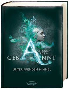 German cover of Under the Never Sky by Veronica Rossi. I think it's gorgeous! World Of Books, My Books, Thriller, Enchanted Book, Veronica, Fantasy Books To Read, Pitch Dark, International Books, Books For Teens