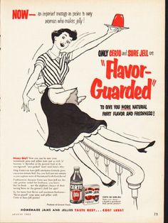 "1953 GENERAL FOODS vintage magazine advertisement ""Flavor-Guarded"" -- Now -- an important message on pectins to every woman who makes jelly! Only Certo and Sure-Jell are ""Flavor-Guarded"" to give you more natural fruit flavor and freshness! ... Homemade jams and jellies taste best ... cost less! Happy Day! -- Size: The dimensions of the full-page advertisement are approximately 8.25 inches x 11 inches (21 cm x 28 cm). Condition: This original vintage full-page advertisement is in ..."