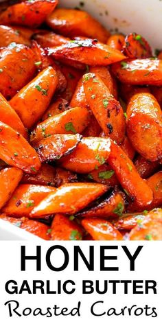 Roasted carrots prepared with the most incredible garlic butter and sweet honey sauce. One of my favorite ways to make glazed carrots! Roasted Vegetable Recipes, Veggie Recipes, Vegetarian Recipes, Healthy Recipes, Easy Carrot Recipes, Honey Recipes, Dinner Sides, Roast Dinner Side Dishes, Vegetable Side Dishes
