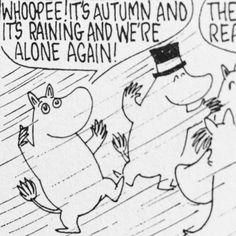 """mouzeron: """"this will be me when the summer is finally over """" Moomin Valley, Tove Jansson, Cartoon Games, Little My, Feelings, Comics, Sayings, My Love, Memes"""