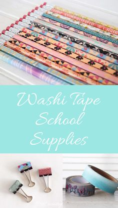 How to use washi tape on school supplies...