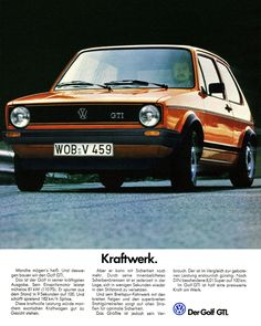 The original hot hatch: 1979 Volkswagen Golf I GTI What a fitting tagline. They nailed it. Wolkswagen Golf, Golf Mk2, Volkswagen Golf Mk1, Golf 1 Cabrio, Vw Fox, Vw Scirocco, Ad Car, Classic Cars, Classic Auto