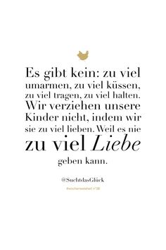 Wochenweisheiten - Chez Mama Poule quotes quotes about love quotes for teens quotes god quotes motivation Good Life Quotes, Inspiring Quotes About Life, Wisdom Quotes, Quotes To Live By, Love Quotes, Quotes Quotes, Good Parenting, Parenting Quotes, Parenting Ideas