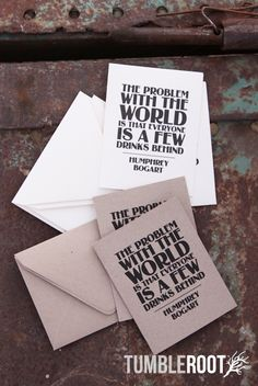 """The Problem With the World Is that Everyone Is a Few Drinks Behind"" - Humphrey Bogart quote cards. Set of 4."