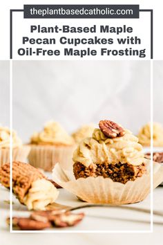 Plant-Based Maple Pecan Cupcakes are a decadent, sweet, fall-themed dessert. Top these gluten-free cupcakes with a delicious oil-free maple frosting. No butter, no oil, no refined sugar.