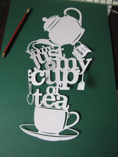 Samantha's Papercuts: Tea again...