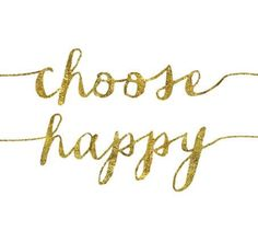 Happy Quotes : QUOTATION – Image : Quotes Of the day – Description Choose happy. Sharing is Power – Don't forget to share this quote ! Words Quotes, Wise Words, Me Quotes, Motivational Quotes, Inspirational Quotes, Random Quotes, Uplifting Quotes, Happy Quotes, Typography Poster