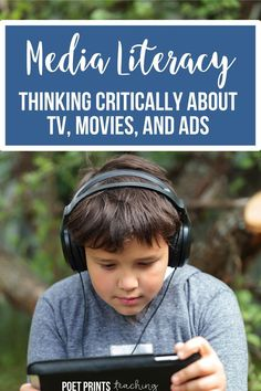 Media Literacy and Critical Thinking — Poet Prints Teaching Visual Literacy, Media Literacy, Teaching Resources, Teaching Ideas, Reading Strategies, Reading Comprehension, Best Educational Toys, Educational Technology, School