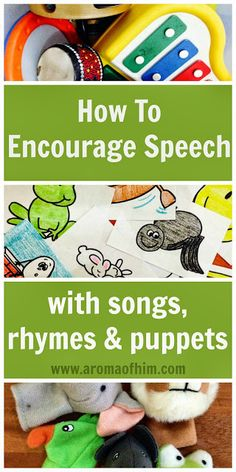 Toddlers and kids seem to learn through songs and singing. Here are ways to encourage speech as well as to bring the songs alive for giggles and fun!