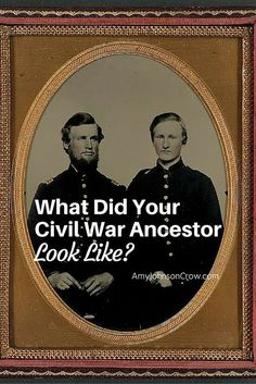 Even if you didn't inherit a photo of your Civil War ancestor, there are several sources you can use to find his physical description.