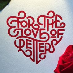 """""""For the love of letters"""" by @wellscollins and @instagrahamclifford and letterpressed by @voteforletterpress  #Goodtype #StrengthInLetters #ValentinesDay by goodtype"""
