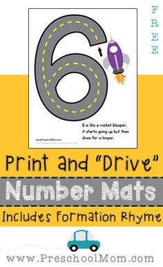 """Print & Drive Number Rhymes : Print and Drive Number Mats! This Free 10 page set includes number formation rhymes instructing children how to """"drive"""" the number. Teaching Numbers, Numbers Preschool, Math Numbers, Writing Numbers, Cars Preschool, Free Preschool, Preschool Alphabet, Alphabet Crafts, Alphabet Letters"""