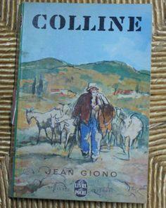 Colline Jean Giono, Books, Ebay, Livres, Libros, Book, Book Illustrations, Libri