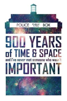 In 900 years of time and space...