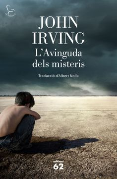 GENER-2017. John Irving. L'avinguda dels misteris. N(IRV)AVI.