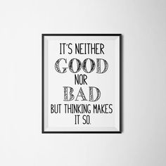 It's Neither Good nor Bad wall art print by ThoughtfulPrintables