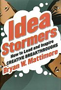 In Idea Stormers, Bryan W. Mattimore provides techniques to channel the creative thinking of groups to find solutions to business challenges. Mattimore, an innovation consultant, has decades of experience helping companies generate ideas in ideation sessions, flesh the ideas out, and bring them to fruition. Whether an enterprise wants ideas for a new consumer product, advertising campaign, or initiative to change corporate culture, specific ideation techniques can be useful.