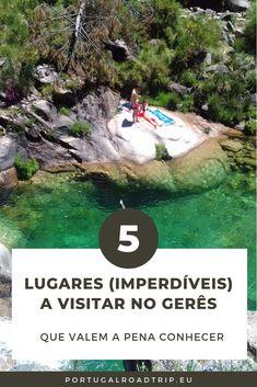 Gerês: 5 lugares (imperdíveis) a visitar no Gerês Beach Vacation Tips, Portugal Travel Guide, Visit Portugal, Tropical Beaches, Destin Beach, Europe Destinations, Plan Your Trip, Van Life, Lisbon