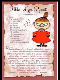 Pikku Myyn piparit Little My Moomin, Tove Jansson, Finnish Recipes, Tasty, Yummy Food, Baking With Kids, Old Recipes, Looks Yummy, Recipe Cards