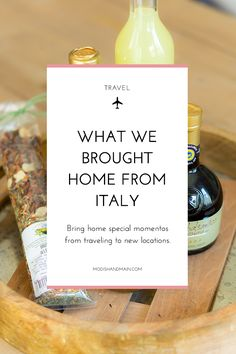 When traveling to new cities or countries, it's always fun to bring home special momentos to remember the trip. We brought home from Italy an assortment of foods, wines and handbags. See it all by clicking here or pin to save for later! - Modish and Main
