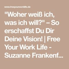 """Woher weiß ich, was ich will?"" – So erschaffst Du Dir Deine Vision! 