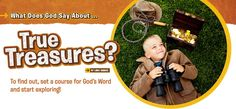 What Does God Say About...True Treasures? Devotion from Compassion Explorer Magazine for Kids