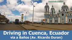 This is part of a new series featuring the main areas of Cuenca, Ecuador with HD wide-angle video posts.  Let's go for a drive along via a Baños (Avenida Ricardo Duran) in Cuenca, Ecuador! On this drive, we start on Avenida de las Americas and travel the full length of via a Baños to the large blue church. …