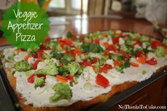 Veggie Appetizer Pizza | No Thanks to Cake