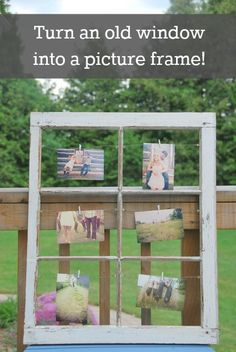 Turn an old window into a cute, vintage picture frame! Perfect for hanging multiple photos, cards, pieces of kids art, etc. Easy DIY project! - via the sweetest digs
