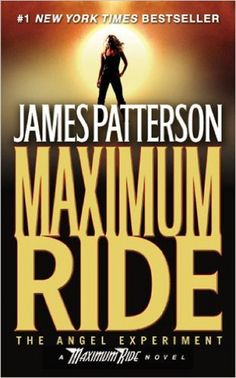 THE ANGEL EXPERIMENT -MAXIMUM RIDE #1