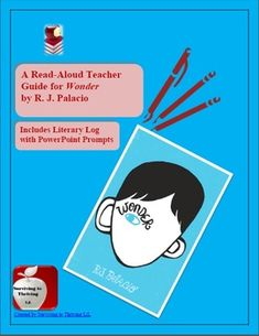Wonder by  R. J. Palacio Read-Aloud Guide