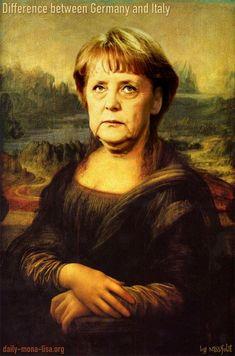 Mona Lisa - The difference between Germany and Italy (Mona Lisa as Angela Merkel) ...