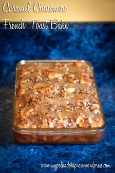EASY--French Toast casserole bake-    made with pillsbury grands caramel cinnamon rolls