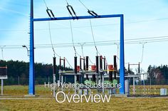 High Voltage Substations Overview (part 2)