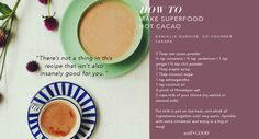 Recipe: Superfood Hot Cacao by @sakaralife's Danielle Duboise #GoodFood