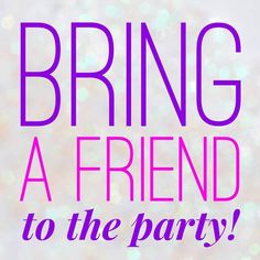 Its time to Bring a Friend! invite Friends to join in to this Amazing PARTY! if they join the party you will receive an extra entry for the hostess rewards and if they order you will also get another entry. Who can invite the most friends Facebook Party, For Facebook, Facebook Business, Rodan And Fields Launch Party, Plexus Products, Pure Products, Avon Products, Norwex Party, Initials Inc