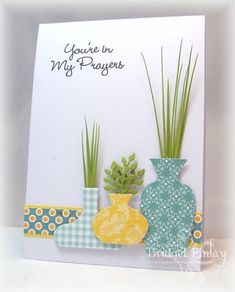 CAS199 Plant Trio by bfinlay - Cards and Paper Crafts at Splitcoaststampers Making Greeting Cards, Greeting Cards Handmade, Cricut Cards, Stampin Up Cards, Prayer Cards, Die Cut Cards, Sympathy Cards, Card Sketches, Card Tags