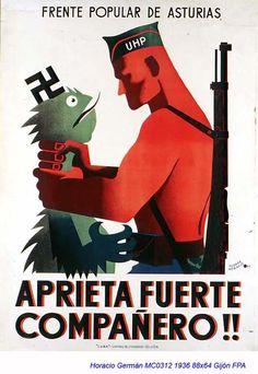 Spanish Civil War poster, Tighten Up Comrade! Communist Propaganda, Propaganda Art, Ww2 Posters, Political Posters, Old Poster, Frente Popular, Spanish Art, Street Fights, World War Ii