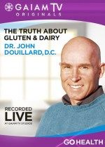 The Truth About Gluten and Dairy (Dr. John Douillard, D.C.) | GaiamTV