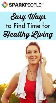 Fit healthy habits into your hectic life with these easy tips. | via @SparkPeople