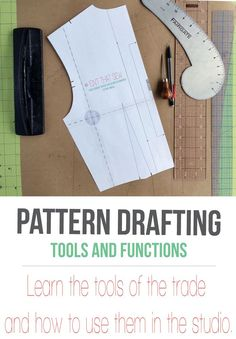 A comprehensive look at pattern drafting tools and how they function in the studio.