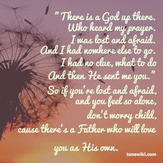 His Daughter- Molly Kate Kestner - love this song too.  Need to use lyrics in my journaling bible. Best Songs, Love Songs, Awesome Songs, Daughter Lyrics, Pretty Lyrics, Meaningful Quotes, Inspirational Quotes, Jesus Paid It All, Jesus Music